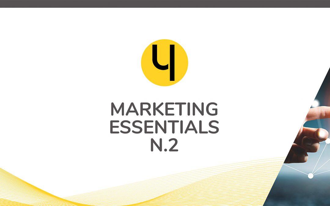 Marketing Essentials n.2 – Digital Strategy